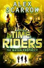 TimeRiders: The Mayan Prophecy (Book 8) by Scarrow, Alex | Paperback Book | 9780