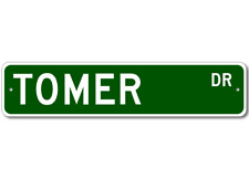 TOMER Street Sign - Personalized Last Name Signs