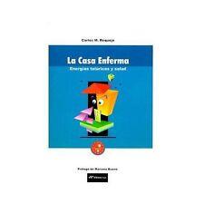 La Casa Enferma: Energias Teluricas y Salud (Paperback or Softback)