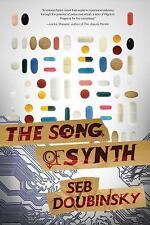 The Song of Synth, Doubinsky, Seb, Good Condition, Book
