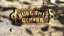 Gold  Lettered  ~BULLSHIT CORNER ~Cast Iron Sign Plaque ~~Office Fun Man Cave