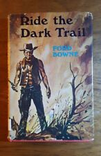 Ride the Dark Trail, Ford Bowne, (1971), Signed, Robert Hale, England, HB