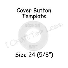 "Cover Covered Button Template - Size 24 (5/8"") Clear Plastic Acrylic Circle"