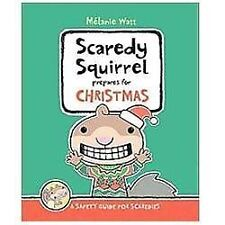 Scaredy Squirrel Prepares for Christmas: A Safety Guide for Scaredies-ExLibrary
