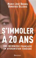 Livre s' immoler à 20 ans M.J. Brunel éditions Grasset 2007 book