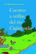 Cuentos de Verano: Cuentos a Orillas Del Rio Cigüeñuela by Jose Manuel de...