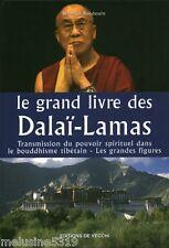 """Livre Bouddhisme """" Le Grand Livre des Dalaï - Lama """" ( No1348 ) Book"""