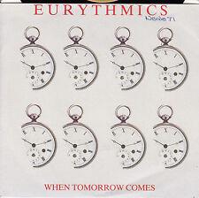 EURYTHMICS When Tomorrow Comes / Take Your Pain Away 45