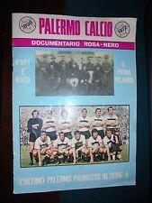 PALERMO CALCIO 1898 - 1972 DOCUMENTARIO ROSA-NERO  Supplemento di Palermosport