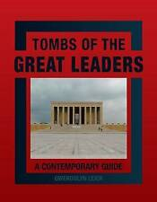 Tombs of the Great Leaders, Leick, Gwendolyn, New Book