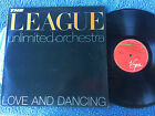 """THE LEAGUE UNLIMITED ORCHESTRA LOVE AND DANCING VINYL RECORD LP 12"""""""