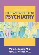 Essentials of Child And Adolescent Psychiatry-ExLibrary
