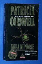 32807 Patricia Cornwell - Causa di morte - Miti Mondadori 1999 I ed.