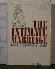 Intimate Marriage by Charlotte H. Clinebell and Howard J., Jr. Clinebell  1931