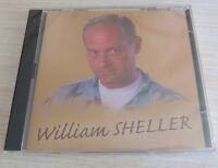 RARE CD ALBUM COMPILATION BEST OF WILLIAM SHELLER 12 TITRES 2008 NEUF