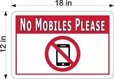 "12"" x 18"" .040 ALUMINUM SIGN NO MOBILES PLEASE"