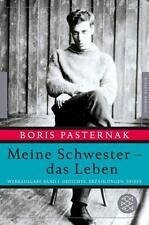 Meine Schwester - das Leben von Boris Pasternak (2015, Gebundene Ausgabe)