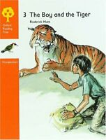 The Boy and the Tiger (Oxford Reading Tree, Stage ... by Roderick Hunt Paperback