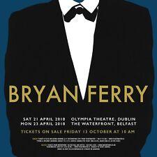 BRYAN FERRY 2018 DUBLIN & BELFAST CONCERT TOUR POSTER - Voice of Roxy Music