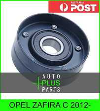Fits OPEL ZAFIRA C 2012- - Engine Belt Pulley Idler Bearing