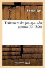 Traitement des Prolapsus du Rectum by Lyot-C (2016, Paperback)