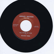 BEAMON FORSE - YOU BETTER GO NOW / REST OF MY LIFE (Killer ROCKABILLY Bopper)