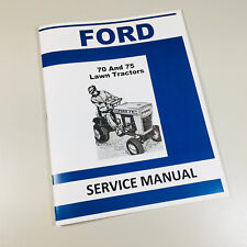 FORD 70 75 LAWN GARDEN TRACTOR SERVICE REPAIR MANUAL