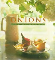 Onions: A Country Garden Cookbook (Country Garden Cookbooks) by Jesse Ziff Cool