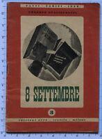 RSI 8 SETTEMBRE libro U.Guglielmotti Repubblica Sociale Italiana