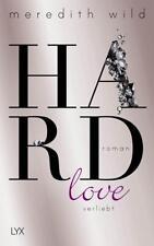 Hardlove / Hard Bd.5 von Meredith Wild (2017, Taschenbuch), UNGELESEN