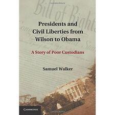 Presidents Civil Liberties from Wilson to. 9781107677081 Cond=LN:NSD SKU:3194233