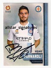 SIGNED BRUNO FORNAROLI MELBOURNE CITY STAR A-LEAGUE PLAYER 2015/16 CARD RARE