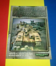 IMPERIAL ARMOUR signed copy - Imperial Vehicles - Warhammer 40K - Forgeworld