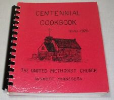 UNITED METHODIST CHURCH CENTENNIAL COOKBOOK 1978 MN WYKOFF MINNESOTA
