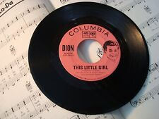 "Dion -THIS LITTLE GIRL/THE LONELIEST MAN IN THE WORLD 45rpm 7"" record (LIKE NEW)"