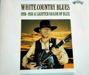 White Country Blues - 1926-1938, A Lighter Shade Of Blue, 2 CD Set  -  CD, VG