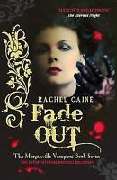 Fade Out (Morganville Vampires), Rachel Caine, Very Good Book