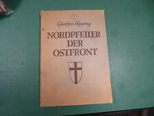 G. Heysing Nordpfeiler d. Ostfront  Hersg. Armee Lindemann 1944