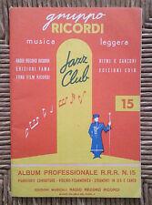 RACCOLTA SPARTITI JAZZ CLUB N° 15 - 26 BRANI PER PIANOFORTE CONDUTTORE