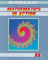 Mathematics in Action - G.C.S.E.and Scottish Standard Grade: Pupils' Book Bk. 5S