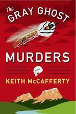 The Gray Ghost Murders: A Novel, McCafferty, Keith, Good Condition, Book