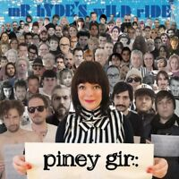 PINEY GIR - MR HYDE'S WILD RIDE  CD NEW!