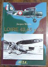 AVIA EDITION DOCUMENT'AIR N°3 LOIRE 43 45 ET 46 Avion Aviation Nieuport