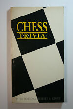Chess Trivia Peter Hotton Herbert Kenny Q&A Quiz History