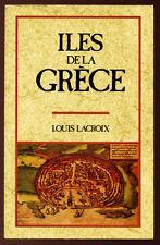 LOUIS LACROIX, ILES DE LA GRÈCE