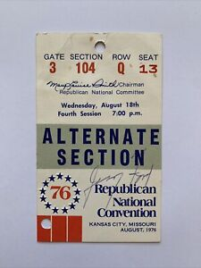RARE US President Gerald Ford Autograph On National Convention Ticket 1976