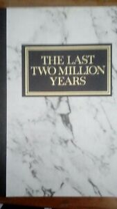 THE LAST TWO MILLION YEARS. READERS DIGEST