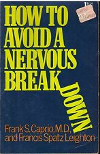 HOW TO AVOID A NERVOUS BREAKDOWN Frank S. Caprio Lg PB 179 pgs index H1