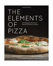 The Elements of Pizza: Unlocking the Secrets to World-Class Pie... Free Shipping