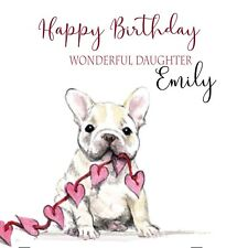 Personalised Birthday Card Female Bulldog 16th 18th 21st Grand Daughter Any age